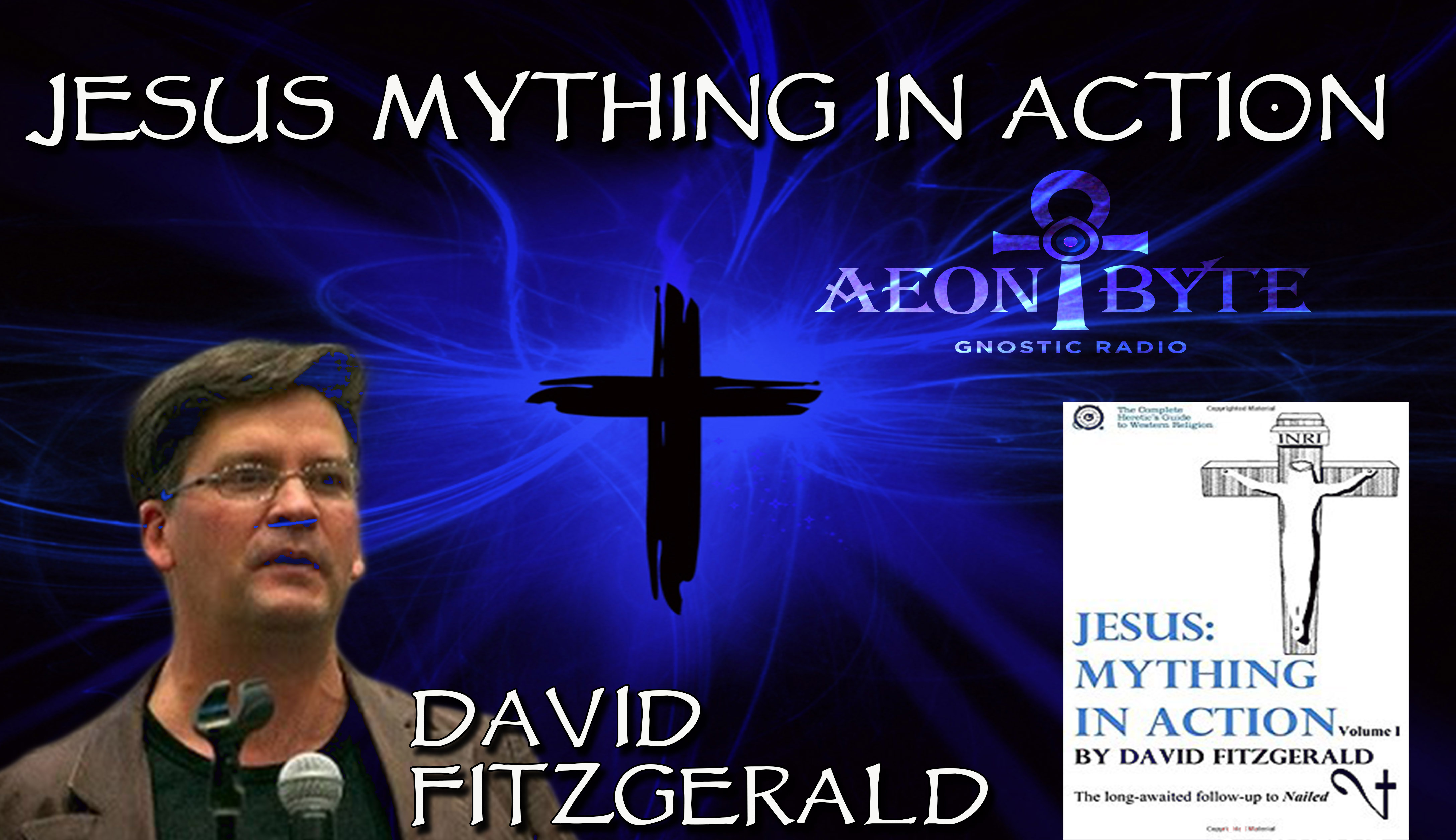 Complete Episodes 2017 Jesus Mything in Action