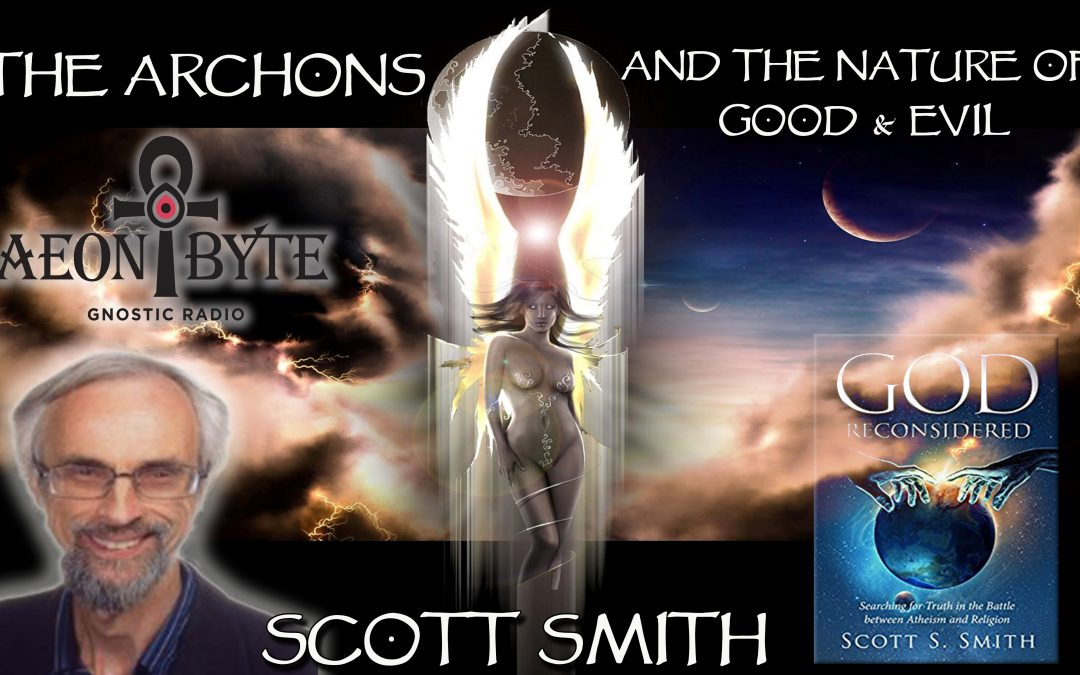 The Archons and the Nature of Good & Evil