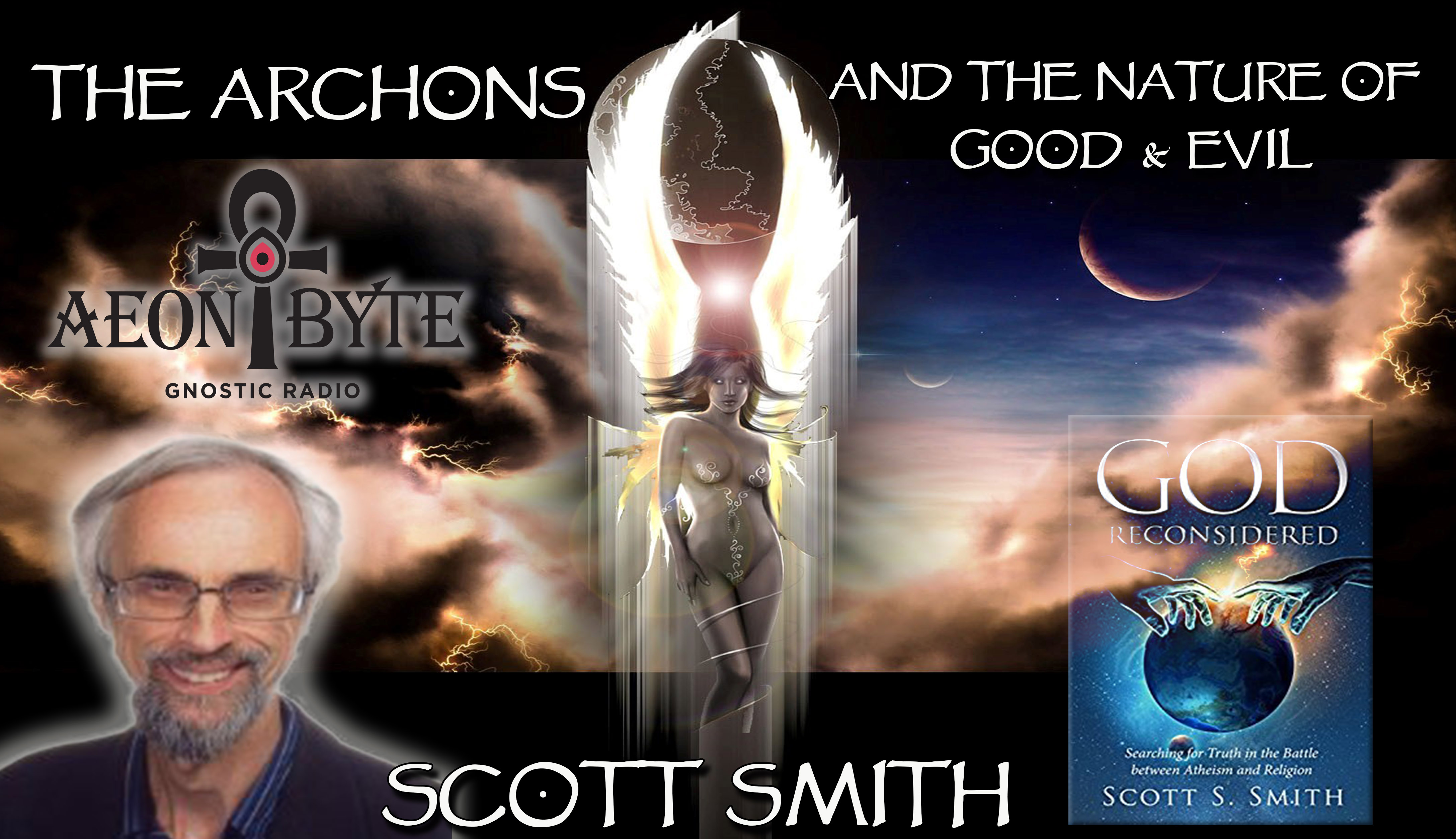 Complete Episodes 2017 The Archons and the Nature of Good Evil