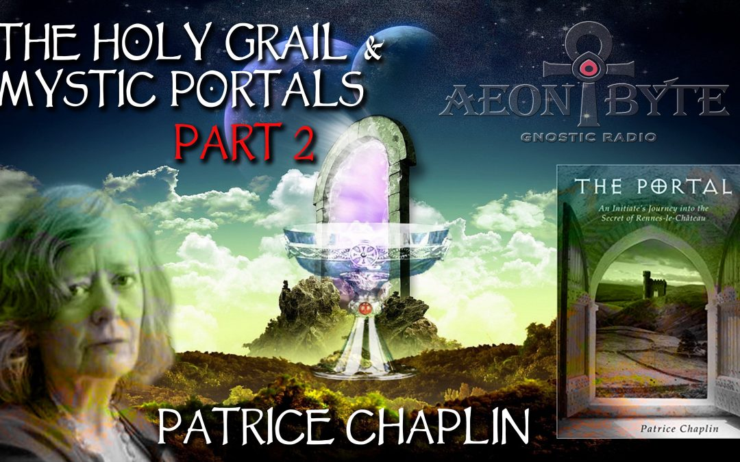 The Holy Grail & Mystic Portals Part 2