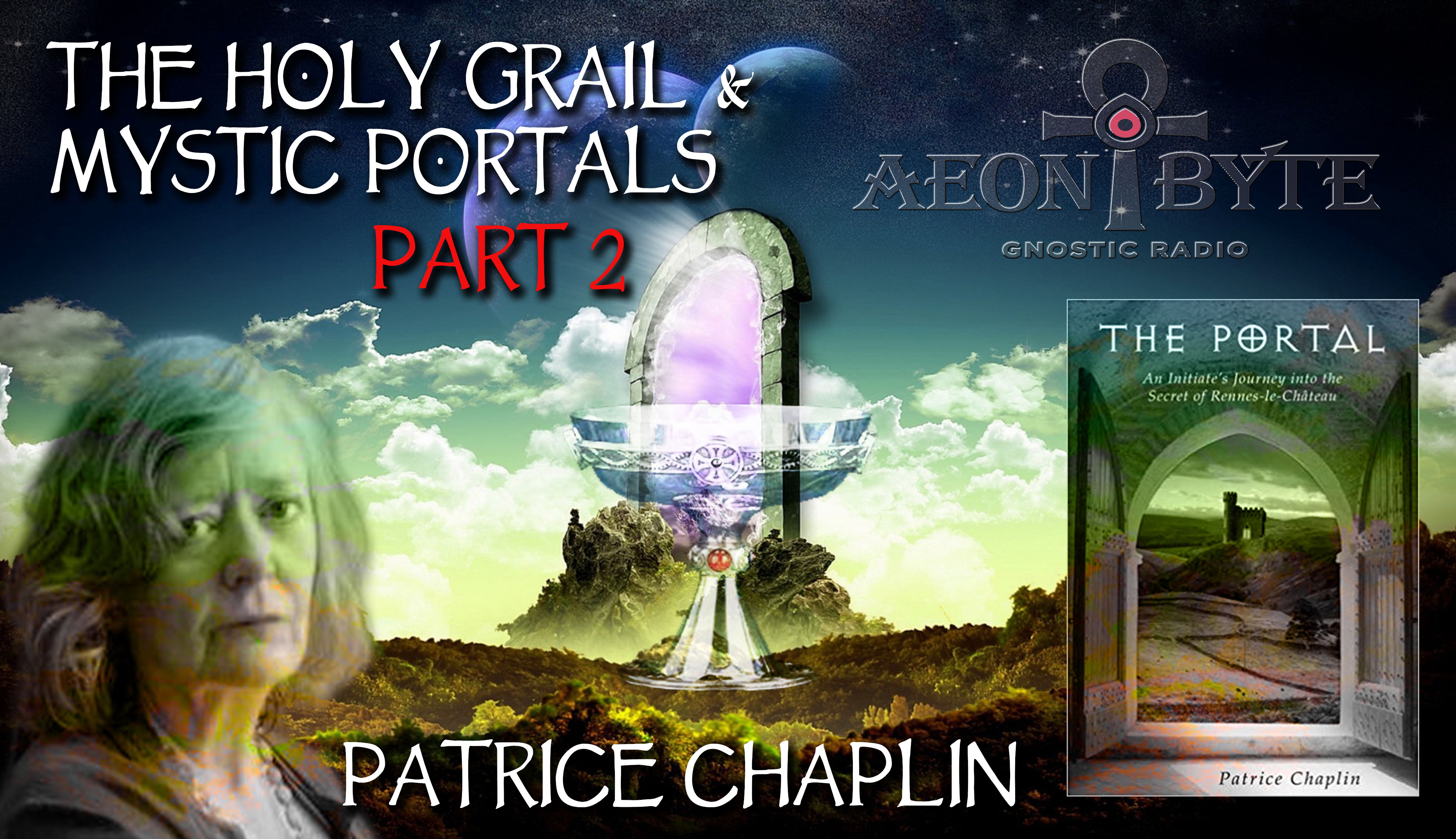 Complete Episodes 2017 The Holy Grail and Interdimensional Portals Part 2