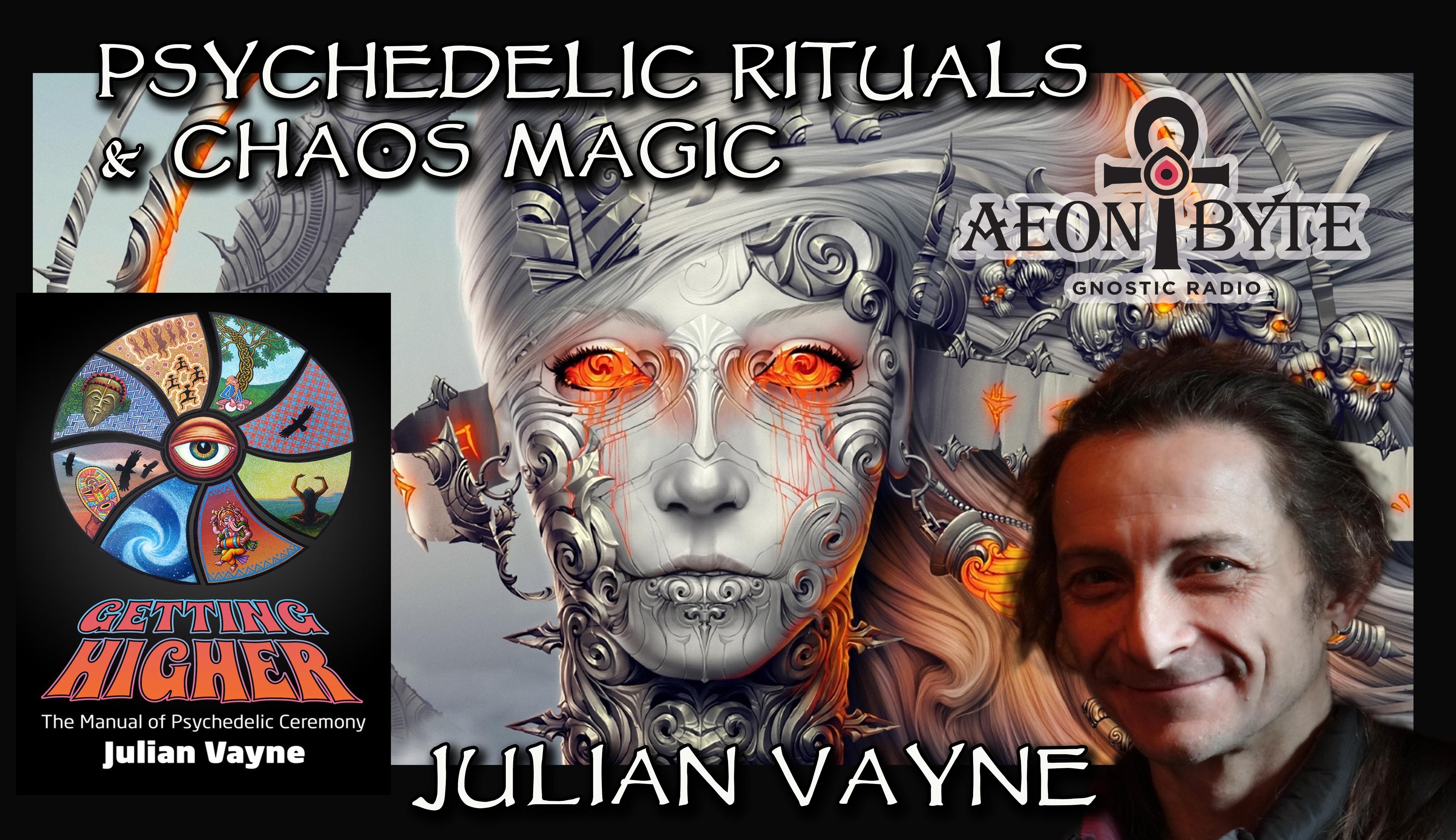 Complete Episodes 2017 Psychedelic ceremonies Chaos Magic
