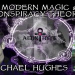 Modern Magic and Conspiracy Theories