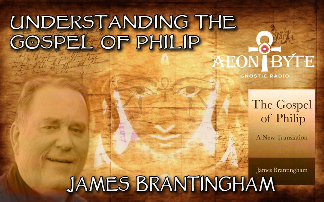 Understanding the Gospel of Philip