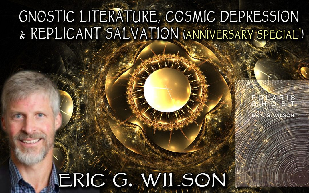 Gnostic Literature, Cosmic Depression & Replicant Salvation (Anniversary Special!)
