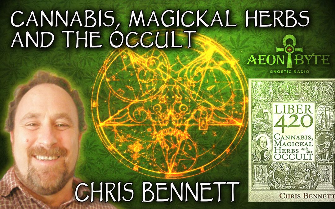 Cannabis, Magickal Herbs and the Occult