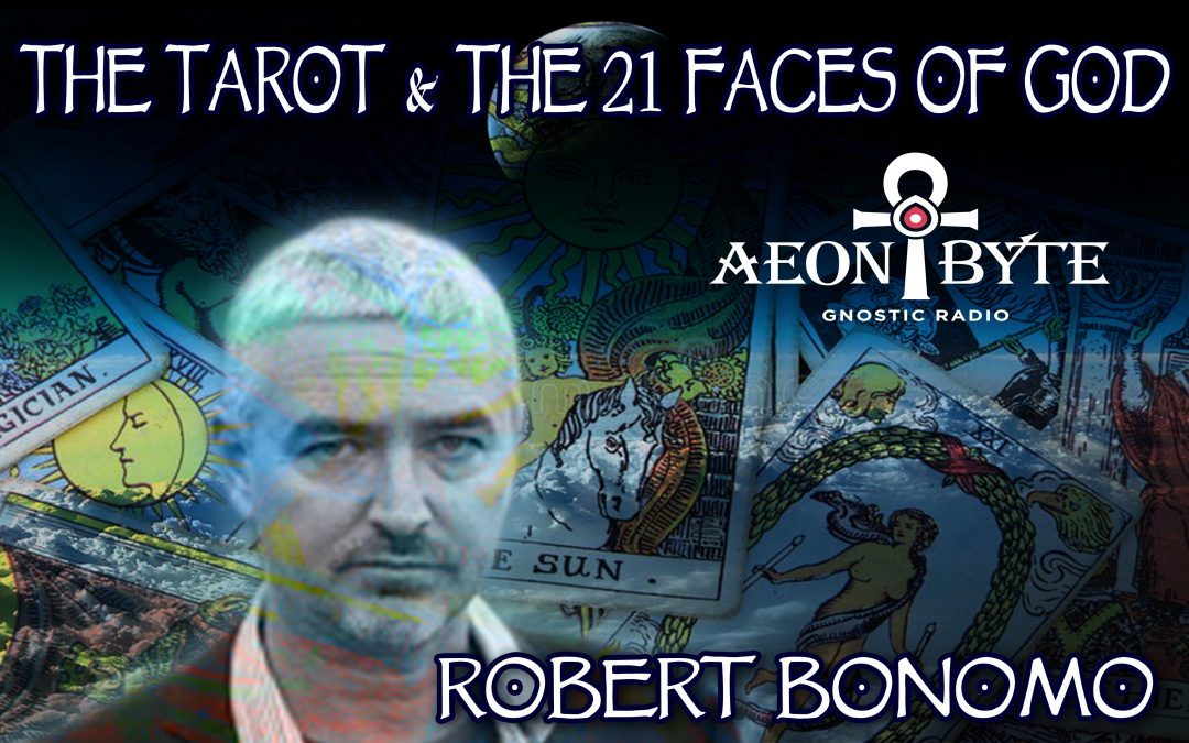 The Tarot and the 21 Faces of God