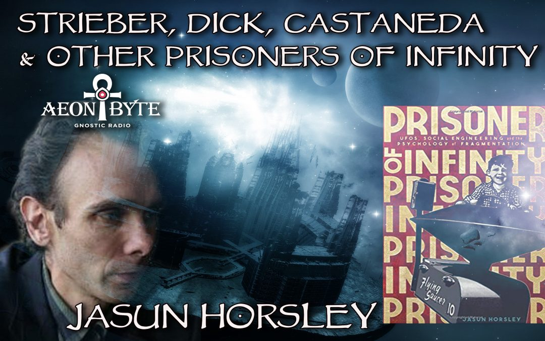 Strieber, Dick, Castaneda and other Prisoners of Infinity