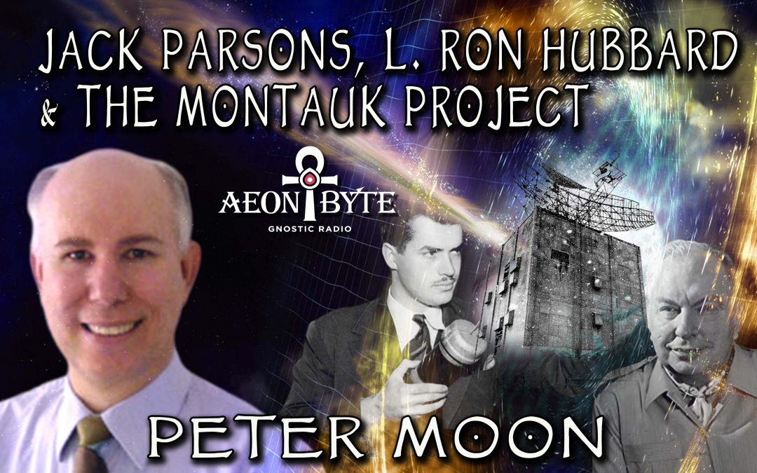 Jack Parsons, L. Ron Hubbard, and the Montauk Project