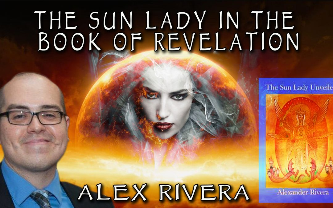 The Sun Lady in the Book of Revelation
