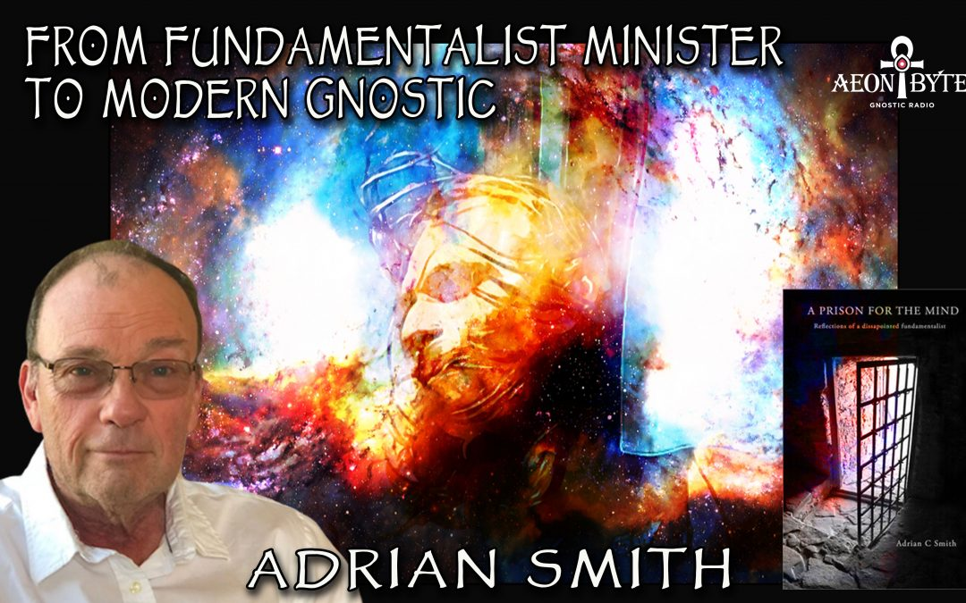 From Fundamentalist Minister to Modern Gnostic
