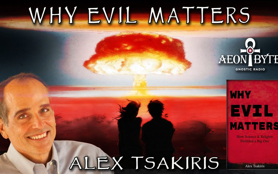 Why Evil Matters