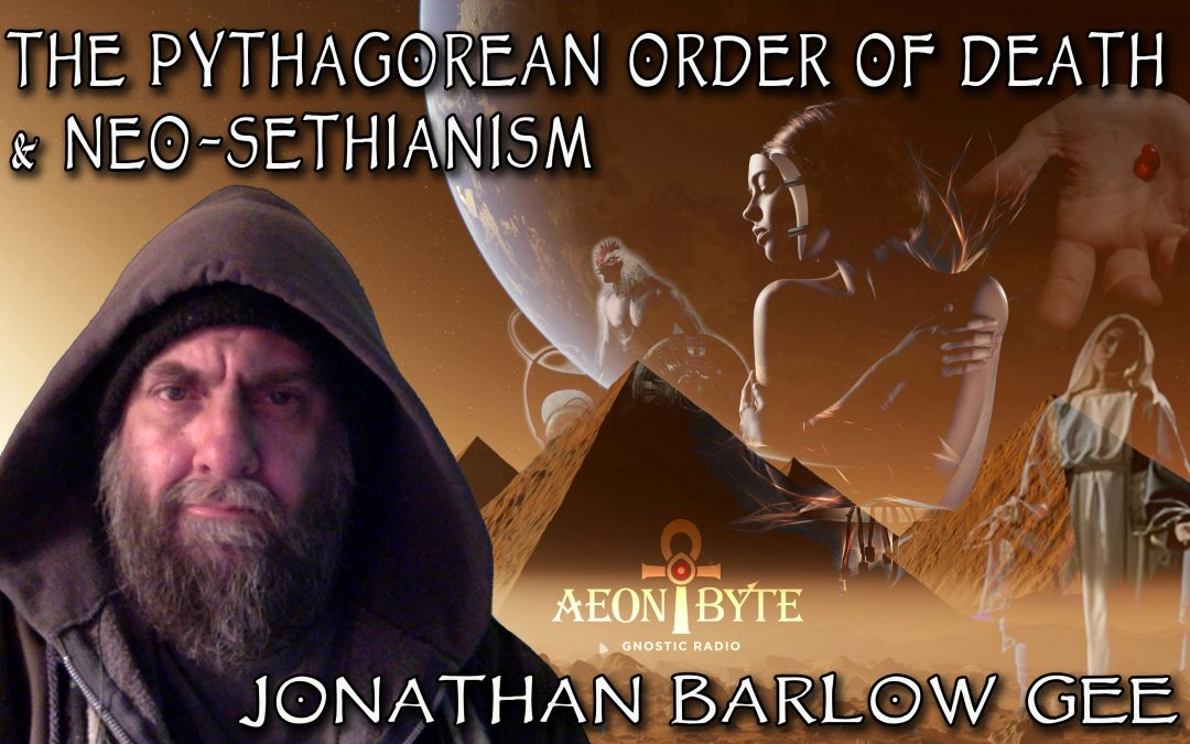 The Pythagorean Order of Death & Neo-Sethianism