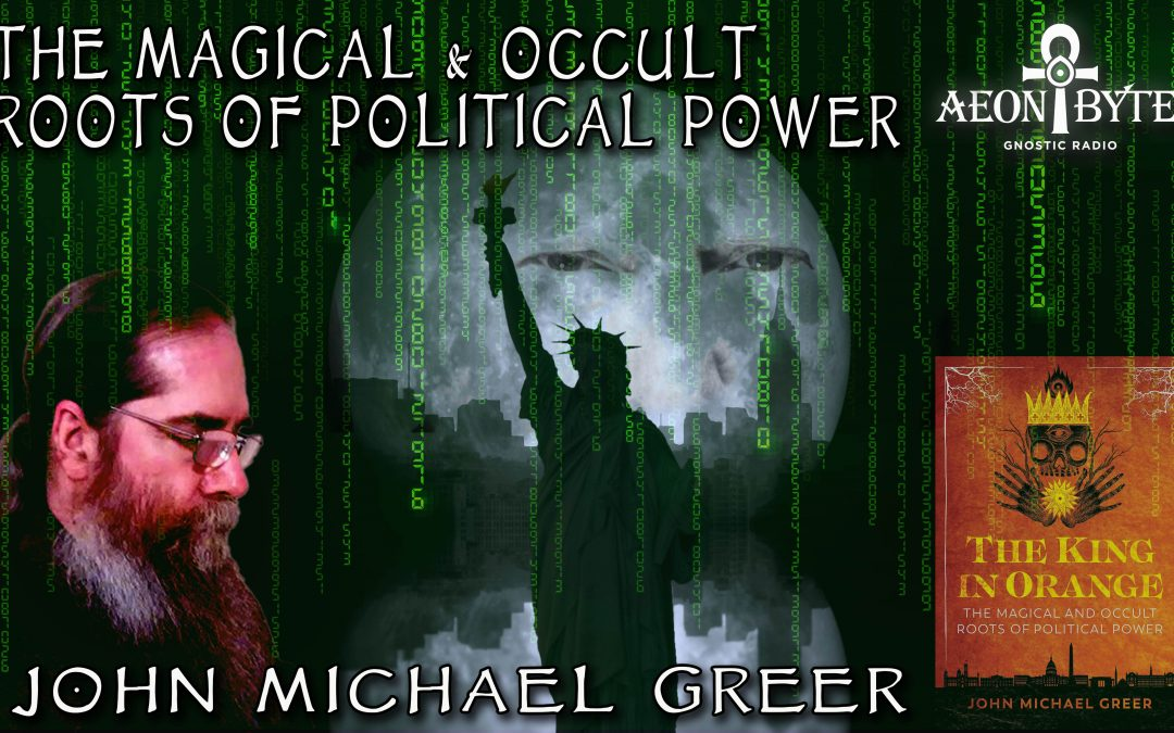 The Magical and Occult Roots of Political Power