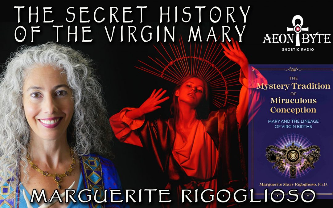The Secret History of the Virgin Mary
