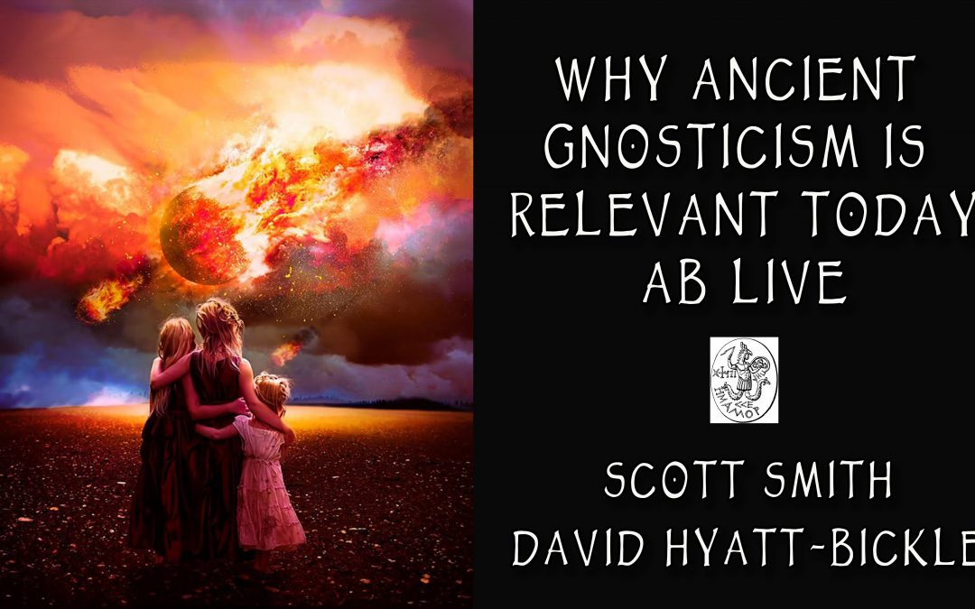 Why Ancient Gnosticism Is Relevant Today