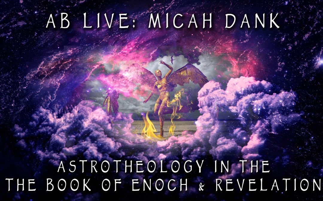 Astrotheology in the Book of Enoch & Revelation