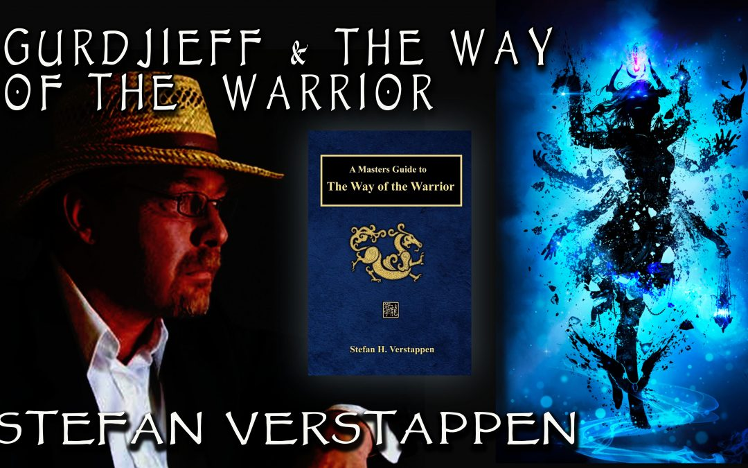Gurdjieff and the Way of the Warrior